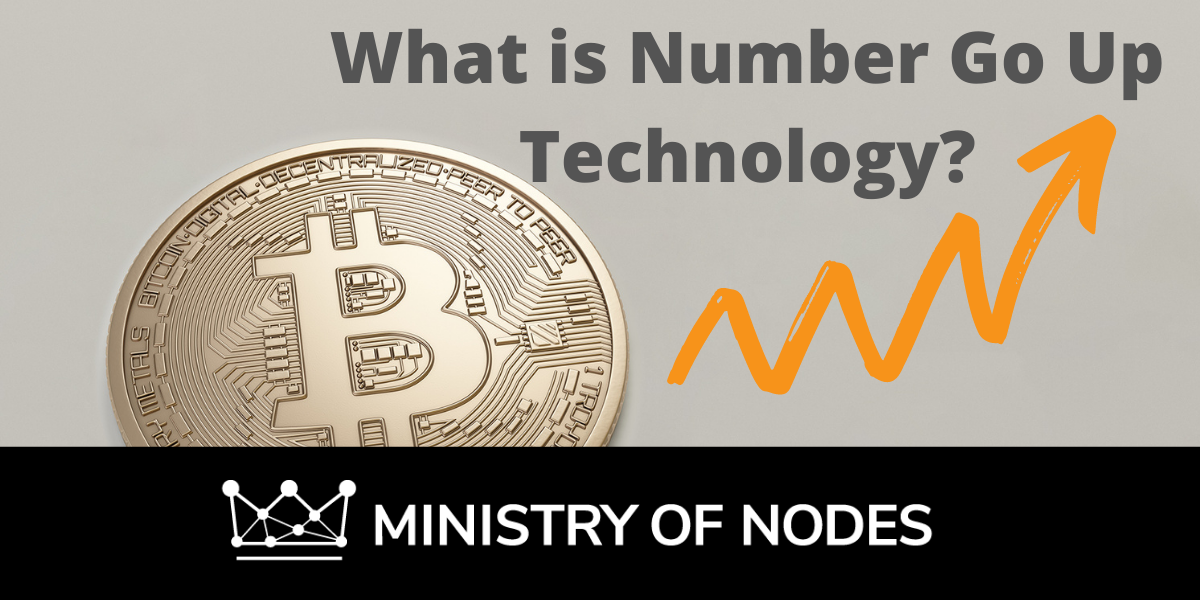 What is Number Go Up Technology?